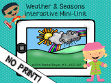 *NO PRINT* Interactive Weather & Seasons Mini-Unit