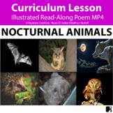 'NOCTURNAL ANIMALS'(Grades Pre-K - 6) ~Curriculum Poem Vid