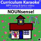 'NOUNsense!' (Grades K-6) ~ Curriculum Song Video Lesson l