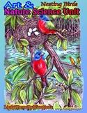 """Nesting Birds"" Art & Nature Science Unit"