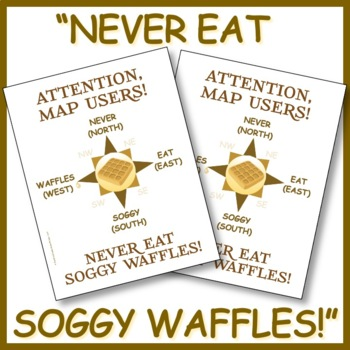 """""""Never Eat Soggy Waffles"""" Compass Rose & Cardinal Directions Poster (8.5 x 11)"""