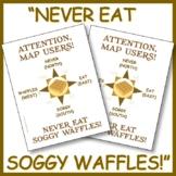 """Never Eat Soggy Waffles"" Compass Rose & Cardinal Directio"