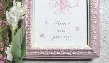 """""""Never ever give up"""" framed print"""