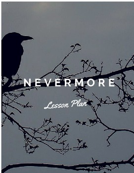 """Nevermore"" Lesson Plan"