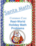 *New* Common Core Real-World Santa Math