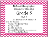 National Geographic Reach for Reading Grade 5 Unit 6 Pack!