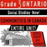 *New! ONTARIO Grade 3 SOCIAL STUDIES- Communities in Canada-Entire Unit