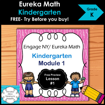 **New Product Preview**  Eureka Math- Kindergarten- Module 1- Lesson 1