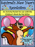 New Year's Activities: Squirrel's New Year's Resolution Activity Packet