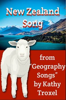 """New Zealand Song"" mp4 Video from ""Geography Songs"" by Kathy Troxel"