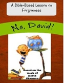 """""""No, David"""" Christian Bible Lesson and Activity for Teaching Forgiveness"""