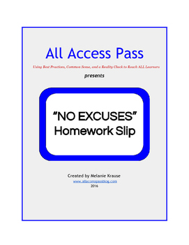 """No Excuses"" Homework Slip"