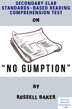 """""""No Gumption"""" Nonfiction by Russell Baker Reading Comprehension Test"""
