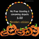 *No Prep* Counting & Comparing Objects 1-20 October Editio