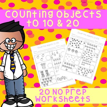 No Prep Counting Objects To 10 20 Worksheets By Fireflies And Hot