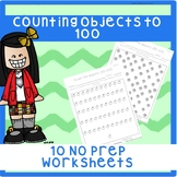 *No Prep* Counting Objects to 100 Worksheets