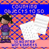 *No Prep* Counting Objects to 20-50 Worksheets