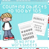 *No Prep* Counting by 10s to 100 Worksheets