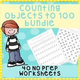 *No Prep* Counting Objects 1-100 Worksheets Bundle
