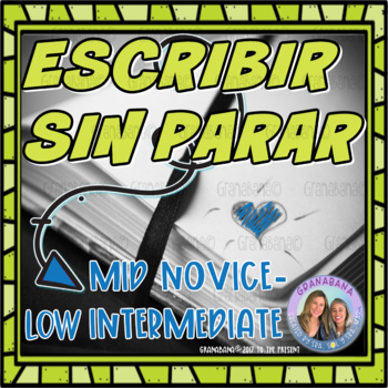 (No-Prep) Writing for Fluency in Spanish - Novice Mid to Superior Levels