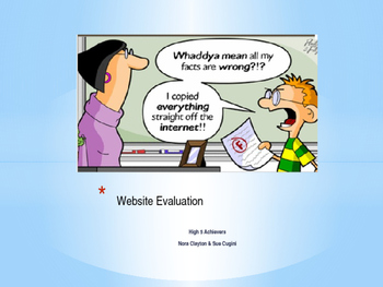 """No That Can't Be Right!"" A Lesson in Website Evaluation"