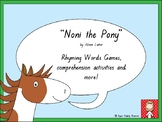 """Noni the Pony"" rhyming words and comprehension activities"