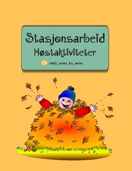 *Norwegian* Høstaktiviteter for stasjonsarbeid