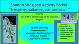 """Nosotros bailamos, cantamos y..."": Song and Activity packet"