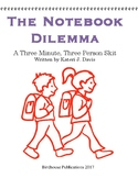 """""""Notebook Dilemma"""" Skit, Short Play for Theatre/Drama/Theater"""