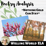 """Nothing Gold Can Stay"" Poetry Analysis--TPCASTT"
