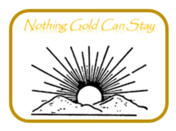 """""""Nothing Gold Can Stay"""" literal & figurative meaning with key PRINTABLE"""