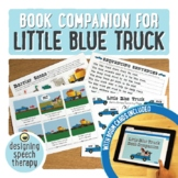 Little Blue Truck Book Companion and Boom Cards™ for Speec