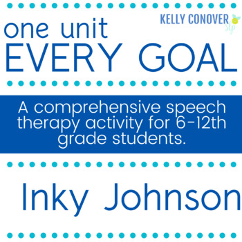 Every Goal Speech Therapy Unit.    Inky Johnson