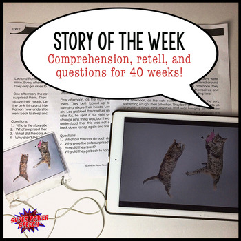 Story of the Week (Language and story comprehension)