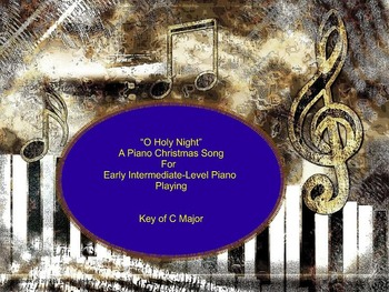 """O Holy Night"" An Intermediate Level Piano Sheet Music Christmas Song"