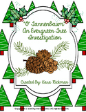 """O Tannenbaum"": An Evergreen Tree Investigation Grades 1-3"