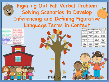 Figuring Out Fall, Problem Solving, Inferencing,  Defining Words in Context