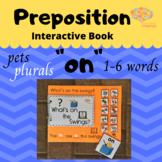 """ON"" Interactive Book, Sentence Formulation, Plurals, Pets"