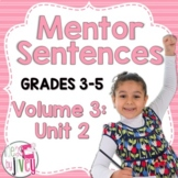 Mentor Sentences Unit: Vol 3, Second 10 Weeks (Grades 3-5)