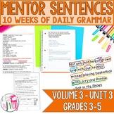 Mentor Sentences Unit: Vol 3, Third 10 Weeks (Grades 3-5)