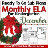 December Sub Plans ELA for Kindergarten. Christmas Substitute Plans
