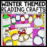 Winter NO PREP Reading Craftivities