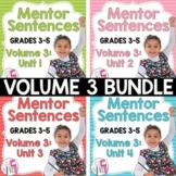 Mentor Sentence Units (VOLUME 3) Bundle (Grades 3-5): 40 Weeks!