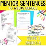 Mentor Sentence Units (VOLUME 3) Bundle (Grades 3-5): 40 Weeks!