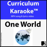 'ONE WORLD' ~ Curriculum Karaoke™ MP4 Song & Lyrics for Wh