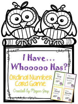 I Have, Whoooo Has? Ordinal Number Card Game