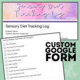 Sensory Diet Tracking Log Custom Template (Google Forms)