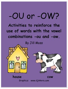 -OU or -OW? Activities to Reinforce the Use of -ou and -ow