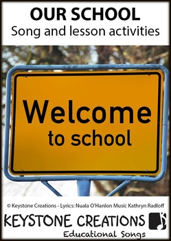 'OUR SCHOOL' ~ Curriculum-Aligned MP3 Song & Lesson Materials