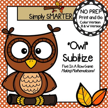 """OWL"" Subitize:  NO PREP Owl Themed Five in a Row Subitizing Game"